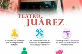 Teatro Juárez de Oaxaca, recinto a la vanguardia cultural