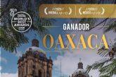 Oaxaca es elegida como la mejor ciudad turística del mundo