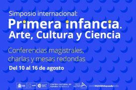 Simposio internacional Primera infancia. Arte, cultura y ciencia