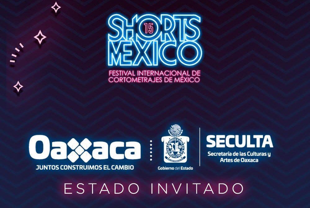 Shorts México, Festival Internacional de Cortometrajes,  resaltará el talento del cine oaxaqueño