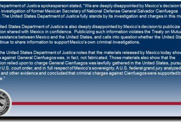 Delitos de General Cienfuegos estaban respaldados con pruebas: Departamento de Justicia de EU analiza no compartir información con México