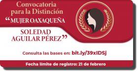 """Este 21 de febrero cierra la convocatoria para la Distinción """"Mujer Oaxaqueña Soledad Aguilar Pérez"""""""