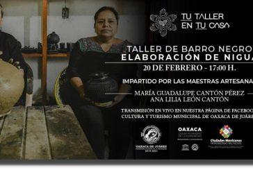 """Invita Ayuntamiento de Oaxaca al taller virtual de Barro Negro """"Elaboración de Nigua"""""""