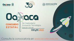 CECyTEO realizará su Concurso Estatal de Creatividad e Innovación Tecnológica 2021
