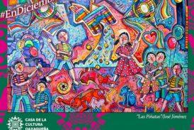 """Casa de la Cultura Oaxaqueña presenta el programa artístico """"Rompamos el Turrón"""""""