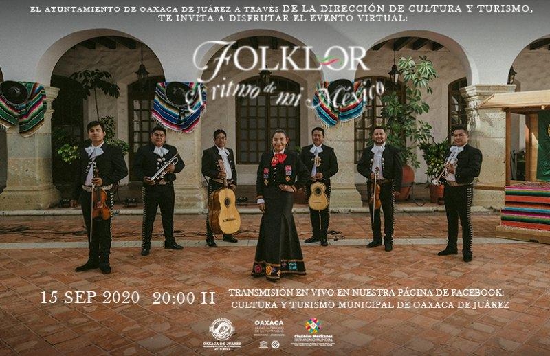 """Invita Ayuntamiento de Oaxaca a disfrutar desde casa el programa """"Folklor, el ritmo de mi México"""""""