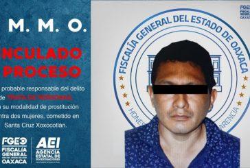 A prisión sujeto acusado por trata de personas contra dos mujeres en Xoxocotlán: Fiscalía de Oaxaca