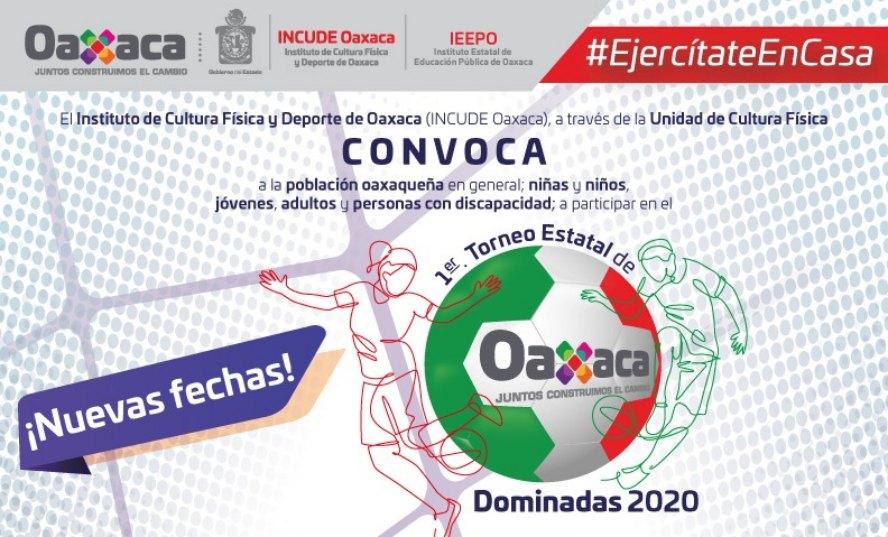 Incude Oaxaca prolonga las inscripciones para el Primer Torneo Estatal de Dominadas 2020