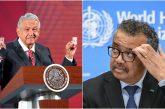 México, 'en mala situación' frente a COVID-19, advierte la OMS; pide tomarlo 'muy en serio'