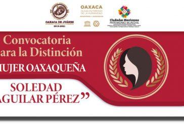 """Presenta Ayuntamiento convocatoria para otorgar la Distinción """"Mujer Oaxaqueña Soledad Aguilar Pérez"""""""